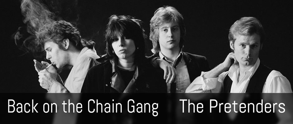 Back on the Chain Gang, The Pretenders