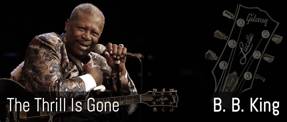 The Thrill Is Gone, B. B. King - fingerstyle arrangement