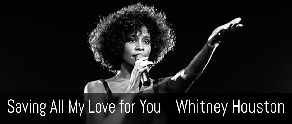 Saving All My Love for You, Whitney Houston, guitar arrangement