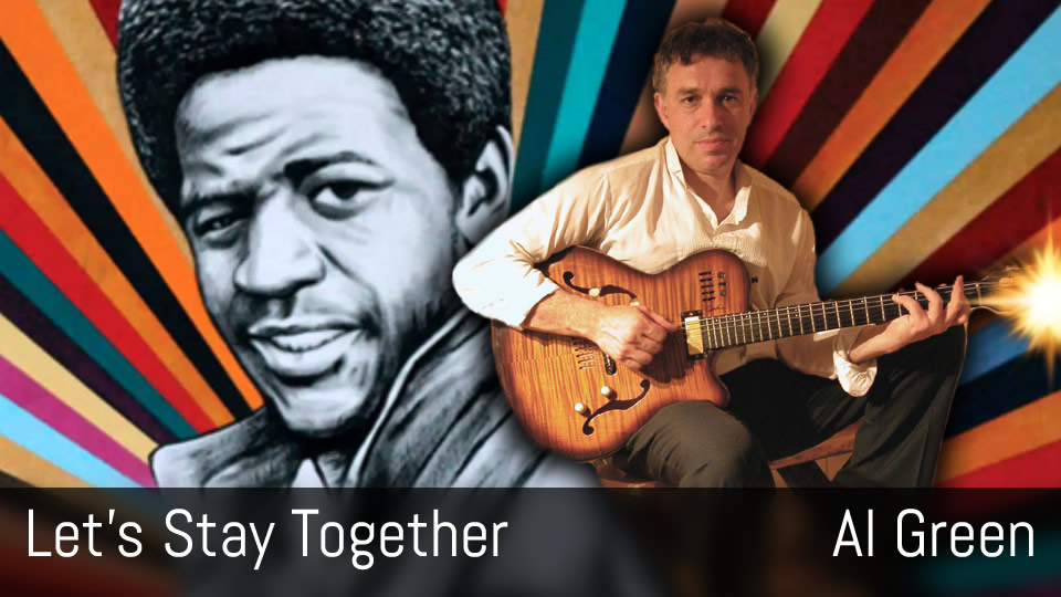 Let's Stay Together, Al Green, Fingerstyle Guitar