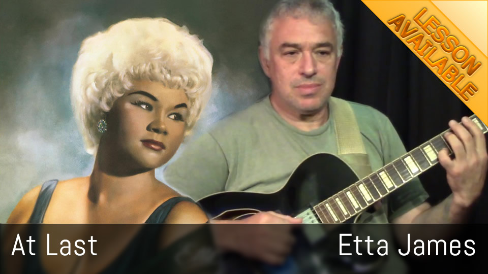 At Last - Etta James - Guitar Lesson