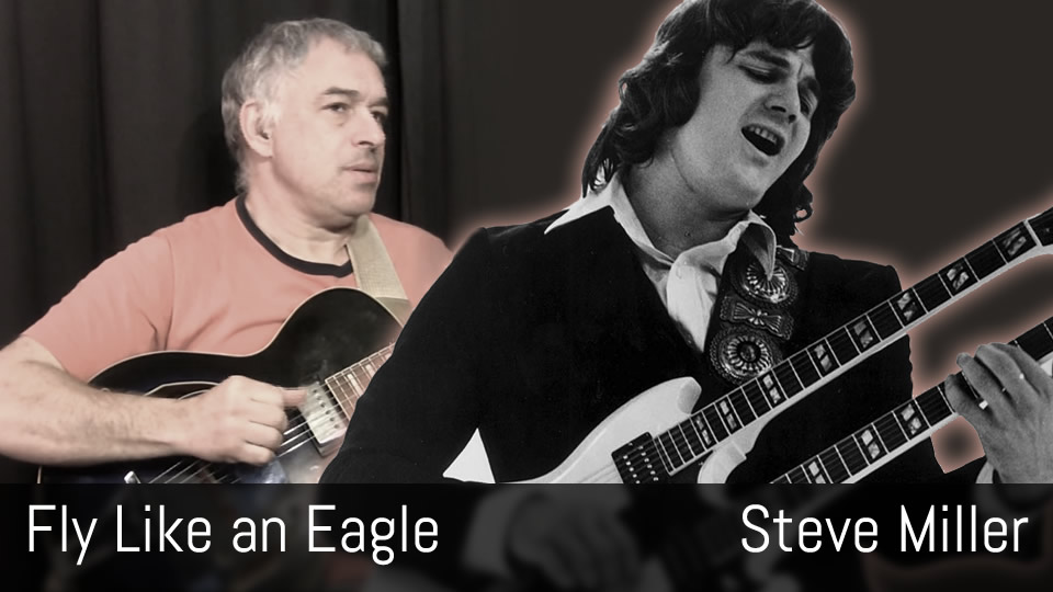 Fly Like an Eagle, Steve Miller, fingerstyle guitar