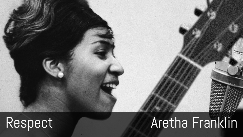 Respect, Aretha Franklin, fingerstyle guitar, RIP