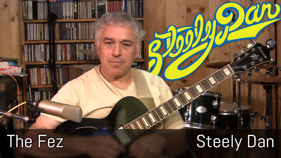Fingerstyle Guitar Lesson, The Fez, Steely Dan