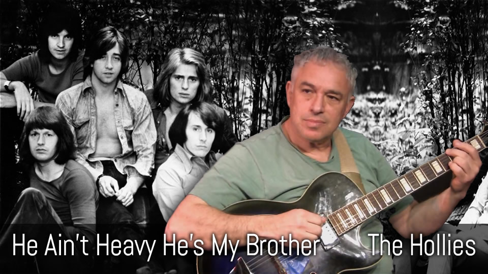 He Ain't Heavy He's My Brother, The Hollies, fingerstyle guitar