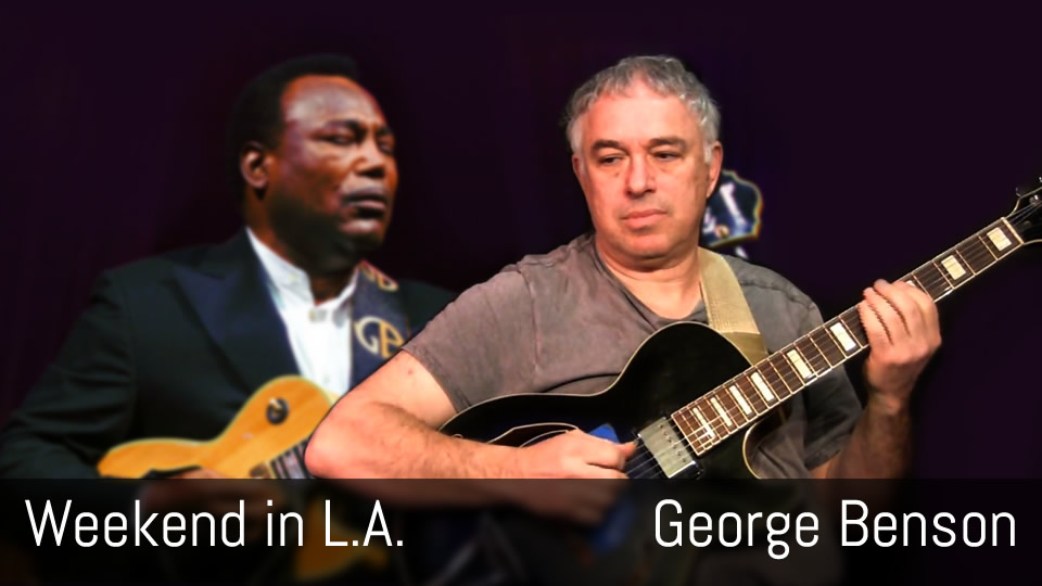 Weekend in L.A., George Benson, solo jazz funk guitar