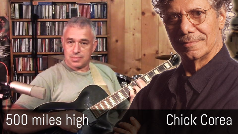 500 Miles High - Chick Corea - Solo Jazz Guitar