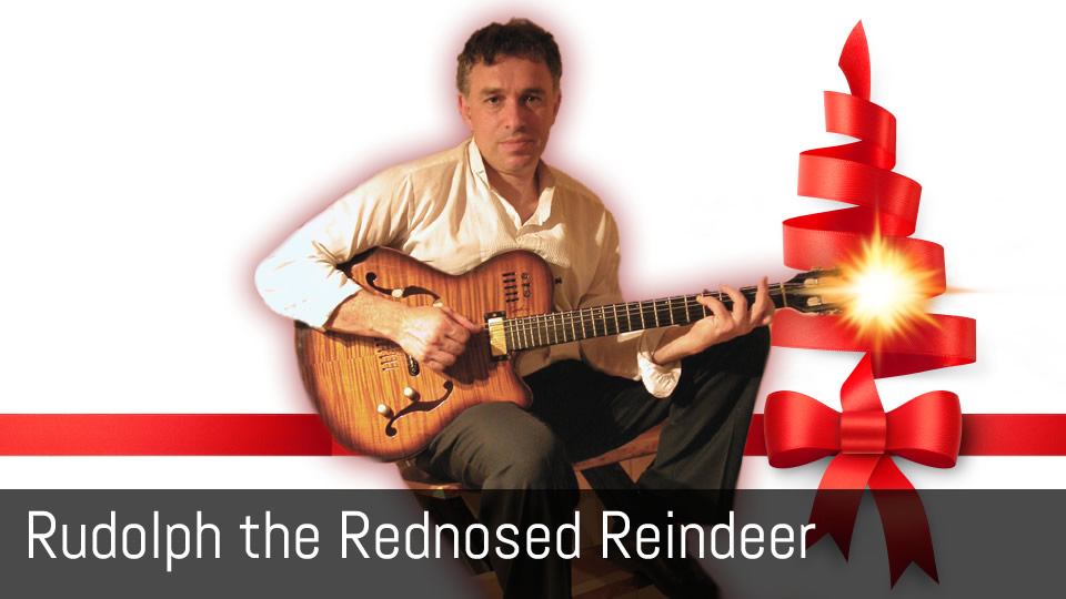 Rudolf the Red-Nosed Reindeer - solo jazz guitar