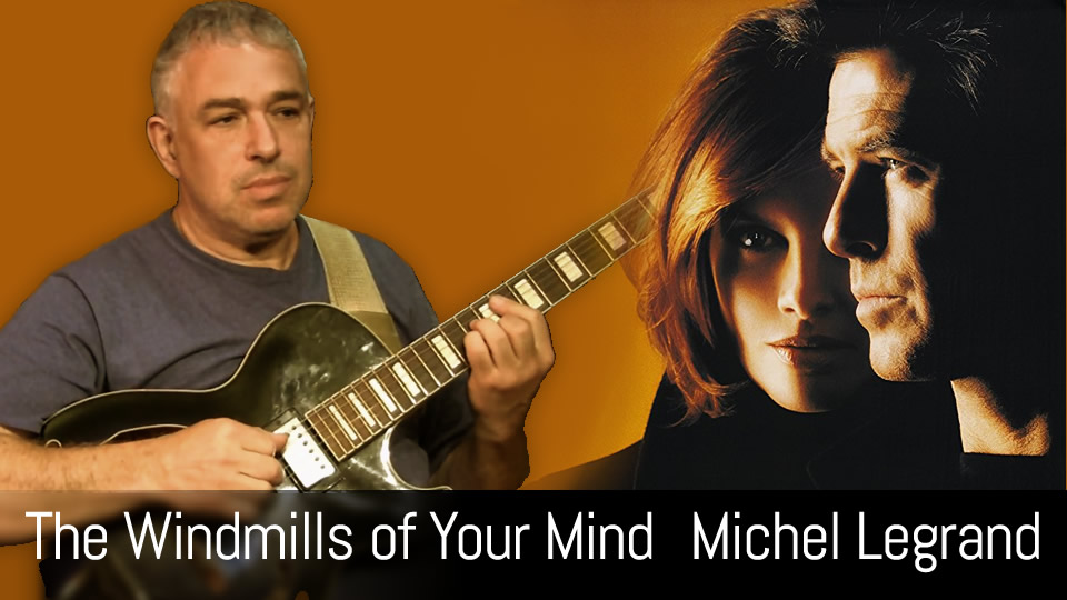 The Windmills of Your Mind - fingerstyle acoustic guitar