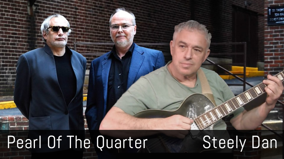 Pearl of the Quarter - Steely Dan - Fingerstyle Acoustic Guitar