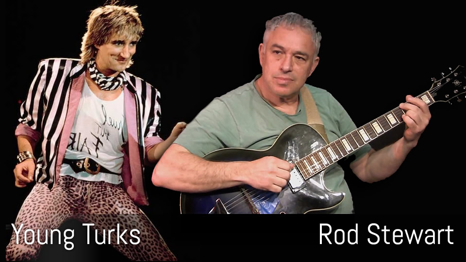 Young Turks, Rod Stewart, fingerstyle guitar